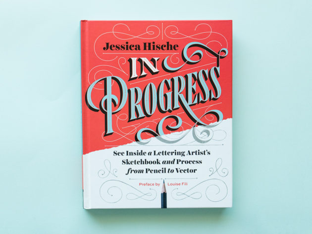 "Jessica Hische's ""In Progress"""